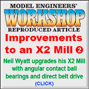 MEW X2 Mill Upgrade with Direct Belt Drive and Angular Contact Ball Bearings Article