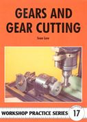Gears and Gear Cutting by Ivan Law