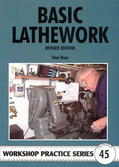 Basic Lathework by Stan Bray