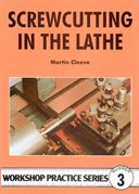Screwcutting in the Lathe, by Martin Cleeve